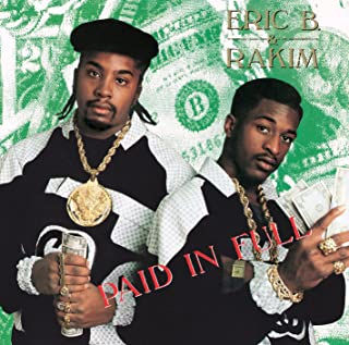 Best eric b & rakim paid in full Reviews