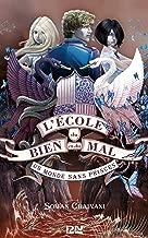 L'école du Bien et du Mal - tome 2 (French Edition)