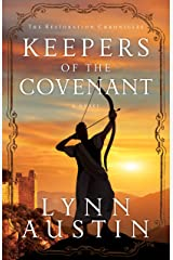 Keepers of the Covenant (The Restoration Chronicles Book #2) Kindle Edition