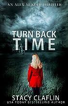 Turn Back Time (An Alex Mercer Thriller Book 2)