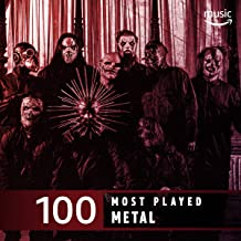 The Top 100 Most Played: Metal