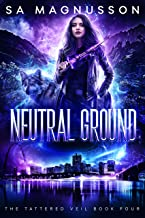 Neutral Ground (The Tattered Veil Book 4)