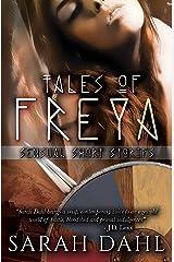 Tales of Freya: Sensual Short Stories Kindle Edition