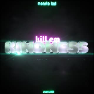 Kill Em with Kindness (Acoustic Chillout Version)