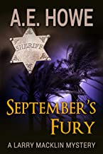 September's Fury (Larry Macklin Mysteries Book 11)