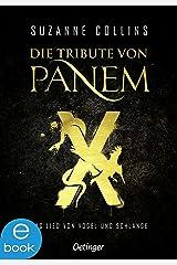 Die Tribute von Panem X: Das Lied von Vogel und Schlange (German Edition) Format Kindle
