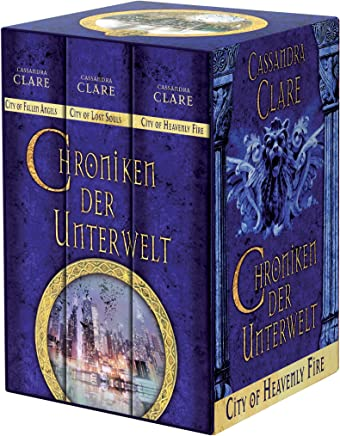 Chroniken der Unterwelt City of Fallen Angels 4 City of Lost Souls 5 City of Heavenly Fire 6 by Cassandra Clare