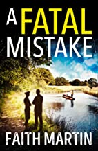 A Fatal Mistake: A gripping, twisty murder mystery perfect for all crime fiction fans (Ryder and Loveday) (Book 2)