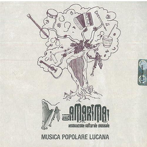 Amarimai: Musica popolare lucana