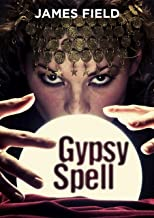 Gypsy Spell (The Cloud Brothers Short Stories Book 5)