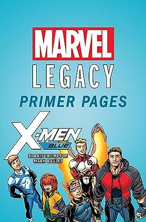 X-Men Blue - Marvel Legacy Primer Pages (X-Men Blue (2017-))