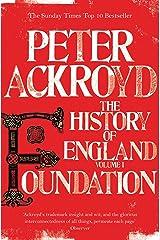 Foundation: The History of England Volume I Kindle Edition