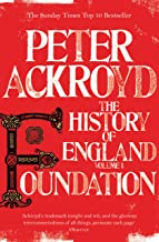 Foundation: The History of England Volume I (English Edition)