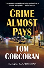 "Crime Almost Pays: Starring Key West's ""Bumsnoops"""