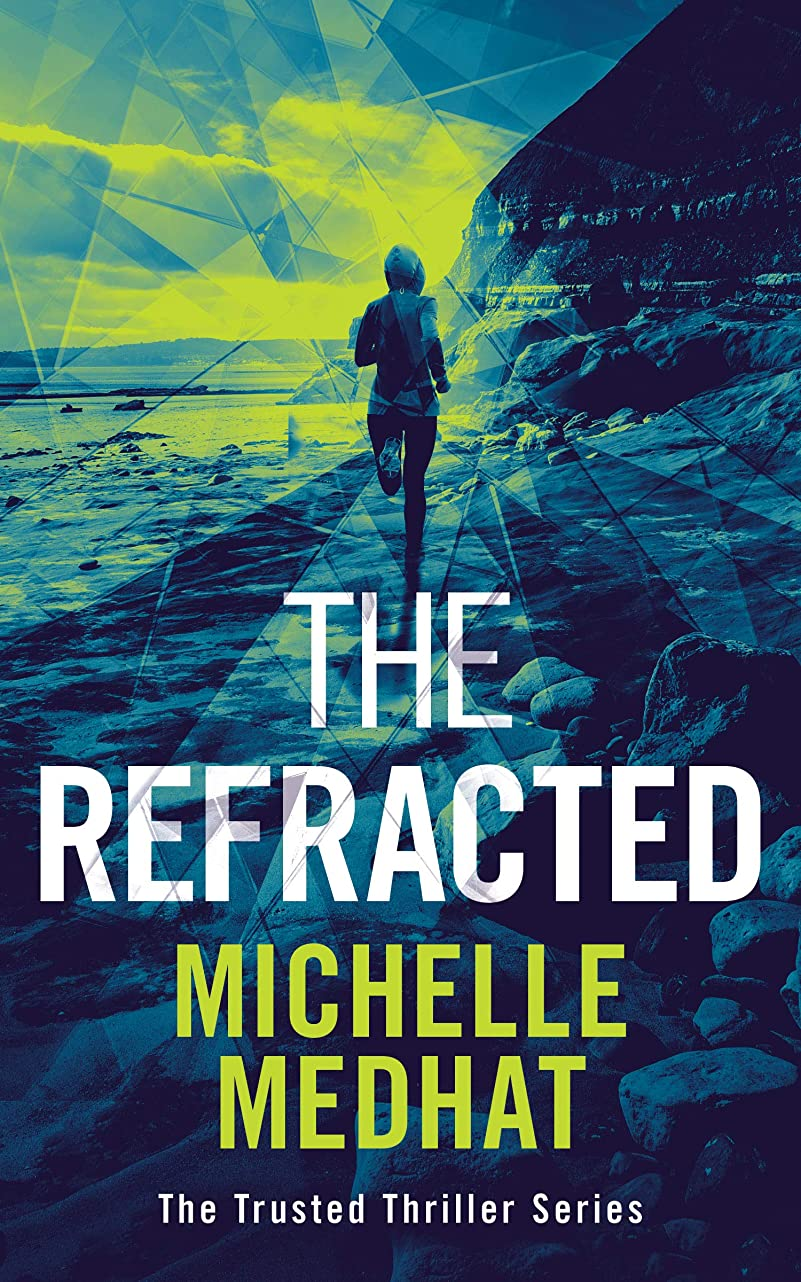 準備ビジタードリルThe Refracted: Part Four of the Mind Blowing, Suspenseful Thriller Series (The Trusted Thriller Series Book 4) (English Edition)