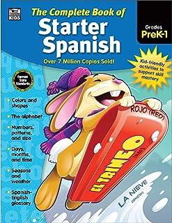 Carson Dellosa Complete Book of Starter Spanish Workbook for Kids—PreK-Grade 1 Colors,..