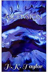 Ascension: H.K. Taylor (Rapture Book 1) Kindle Edition