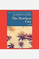 The Nowhere City: A Novel Audible Audiobook