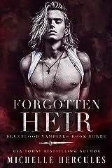 Forgotten Heir: A Vampire Paranormal Romance (Blueblood Vampires Book 3) Kindle Edition
