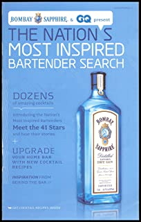 Bombay Sapphire & GQ Present The Nation's Most Inspired Bartender Search - Dozens Of Amazing Cocktails - Meet The 41 Stars And Hear Their Stories - Upgrade Your Home Bar With New Cocktail Recipes