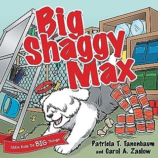Big Shaggy Max