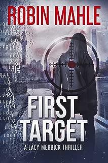 First Target (A Lacy Merrick Thriller Book 3)