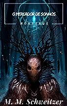 O Mercador de Sonhos (Morserus)