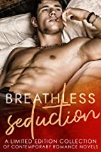 Breathless Seduction: A Limited Edition Collection of Contemporary Romance Novels