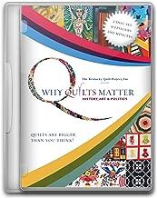 Why Quilts Matter: History, Art & Politics