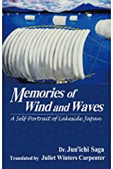 Memories of Wind and Waves: A Self-Portrait of Lakeside Japan (English Edition) eBook Kindle