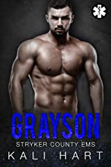 Grayson (Stryker County EMS Book 1) Kindle Edition