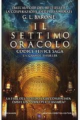 Il settimo oracolo (Codice Fenice Saga Vol. 3) Formato Kindle