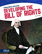Foundations of Our Nation: Developing the Bill of Rights
