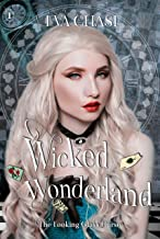 Wicked Wonderland (The Looking-Glass Curse Book 1)