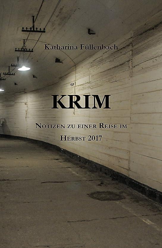 ノート香水周囲KRIM: Notizen zu einer Reise im Herbst 2017 (German Edition)