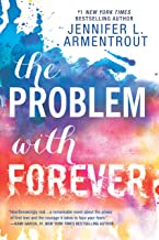 The Problem with Forever: A compelling novel (Harlequin Teen)