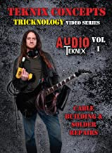 Tricknology # A1 - Cable Building & Solder Repairs, by Teknix Concepts with Ryan Huddleston