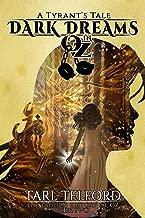 Dark Dreams in Oz: An Epic Fairy Tale Adventure (The Hidden History of Oz Book 2)