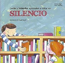 Lucia y Valentín aprenden a estar en silencio (Buenas Maneras) (Spanish Edition)