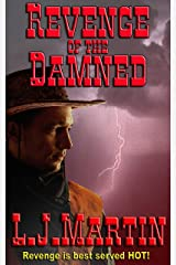 Revenge Of The Damned: The Montana Series Kindle Edition