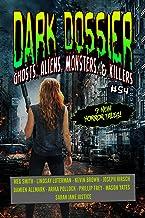 Dark Dossier #54: The Magazine of Ghosts, Aliens, Monsters, & Killers!
