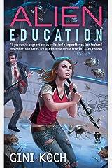 Alien Education (Alien Novels Book 15) Kindle Edition