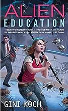 Alien Education (Alien Novels Book 15)