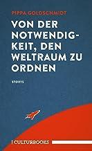 Von der Notwendigkeit, den Weltraum zu ordnen (German Edition)