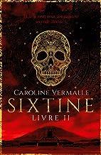 Sixtine - Livre II