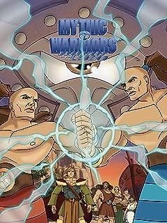 Mythic Warriors Season 1