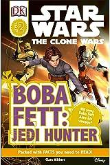 Boba Fett, Jedi Hunter (DK Readers: Star Wars: The Clone Wars) Paperback