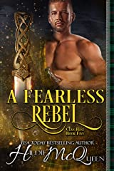 A Fearless Rebel (Clan Ross Book 5) Kindle Edition