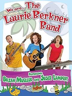 Laurie Berkner We Are The Laurie Berkner Band