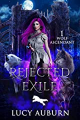 Rejected Exile (Wolf Ascendant Book 1) (English Edition) Format Kindle